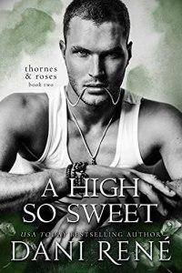 A High so Sweet by Dani René