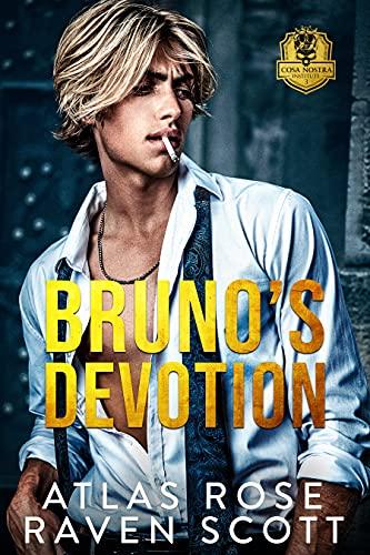 Bruno's Devotion by Atlas Rose