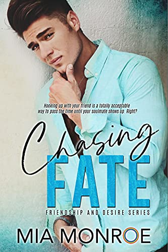 Chasing Fate by Mia Monroe