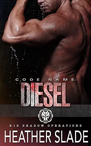 Code Name: Diesel by Heather Slade