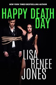 Happy Death Day by Lisa Renee Jones