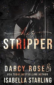 His Stripper by Darcy Rose