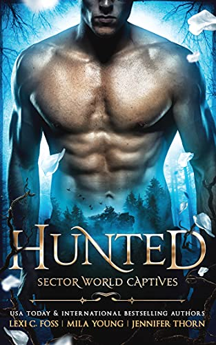 Hunted by Lexi C. Foss