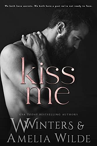 Kiss Me by W. Winters & Amelia Wilde