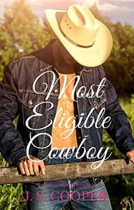 Most Eligible Cowboy by J. S. Cooper