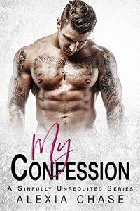 My Confession by Alexia Chase
