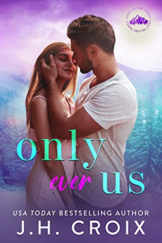 Only Ever Us by J.H. Croix