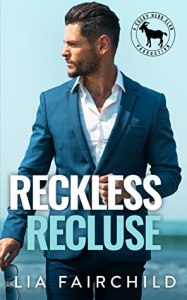 Reckless Recluse (Cocky Hero Club) by Lia Fairchild
