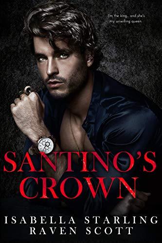 Santino's Crown by Isabella Starling