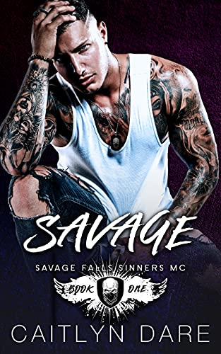 Savage by Caitlyn Dare