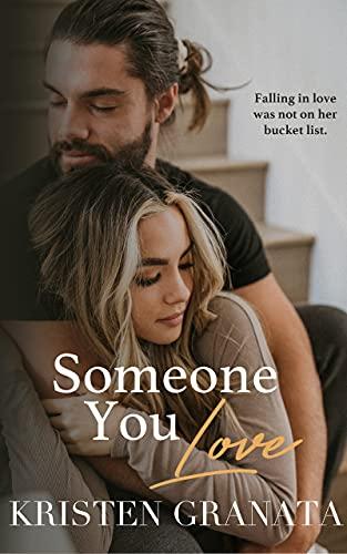 Someone You Love by Kristen Granata