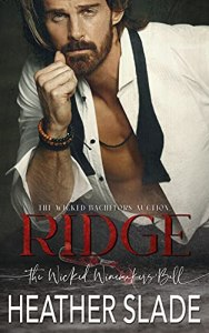 The Wicked Bachelors' Auction: Ridge by Heather Slade