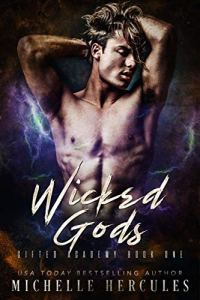 Wicked Gods by Michelle Hercules