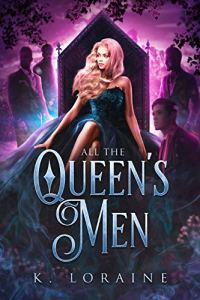 All the Queen's Men by K. Loraine
