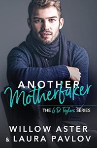Another Motherfaker by Willow Aster