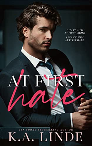 At First Hate by K.A. Linde