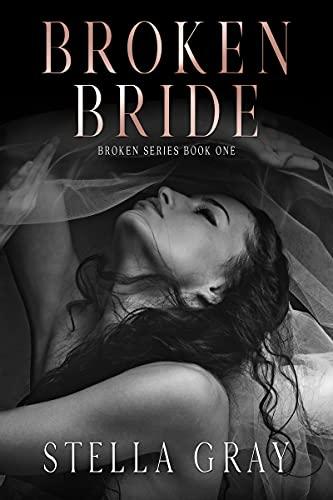Broken Bride by Stella Gray