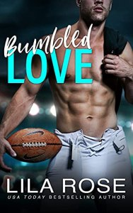 Bumbled Love by Lila Rose