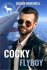 Cocky Flyboy by Susan Horsnell