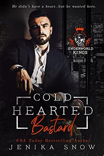 Cold Hearted Bastard by Jenika Snow