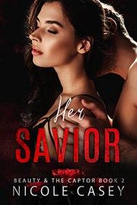 Her Savior by Nicole Casey