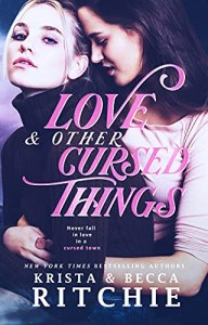 Love & Other Cursed Things by Becca & Krista Ritchie