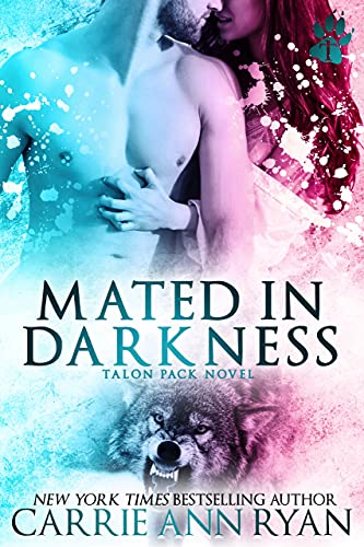 Mated in Darkness by Carrie Ann Ryan