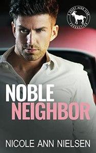 Noble Neighbor by Nicole Ann Nielsen