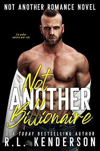 Not Another Billionaire by R.L. Kenderson