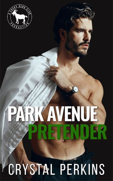 Park Avenue Pretender by Crystal Perkins
