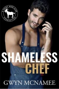 Shameless Chef by Gwyn McNamee