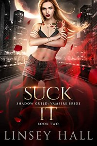 Suck It by Linsey Hall