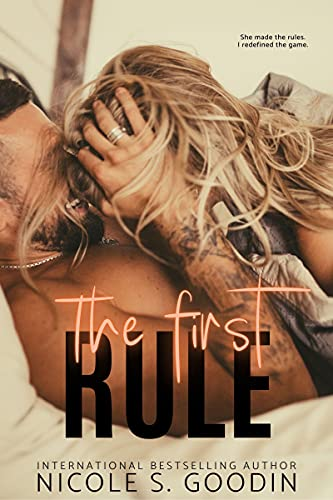 The First Rule by Nicole S. Goodin