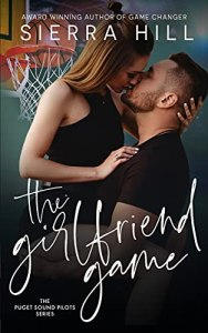 The Girlfriend Game by Sierra Hill