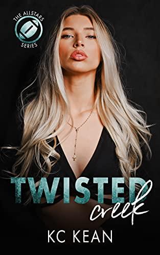 Twisted Creek by KC KEAN
