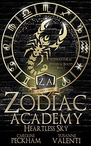 Zodiac Academy 7: Heartless Sky by Caroline Peckham