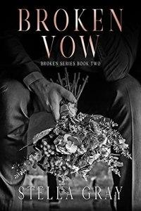 Broken Vow by Stella Gray