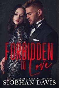 Forbidden to Love by Siobhan Davis
