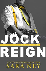 JOCK REIGN by Sara Ney