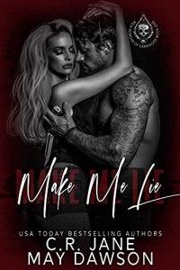 Make Me Lie by C.R. Jane
