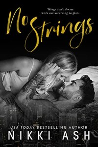 No Strings by Nikki Ash