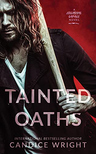 Tainted Oaths by Candice Wright