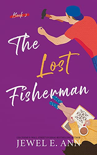 The Lost Fisherman by Jewel E. Ann