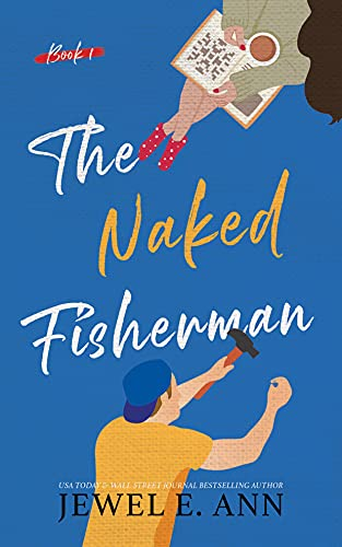 The Naked Fisherman by Jewel E. Ann