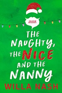 The Naughty, The Nice and The Nanny by Willa Nash