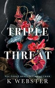 Triple Threat by K Webster