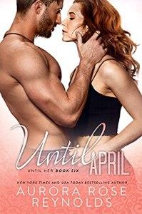 Until April by Aurora Rose Reynolds