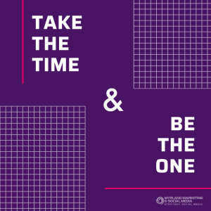 Take The Time & Be The One by Nancy Myrland