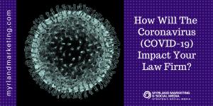 Coronavirus COVID-19 and Law Firms