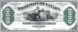 1871 Dominion of Canada Thousand Dollar Bill